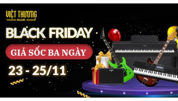 Việt Thương Music giảm giá sập sàn ngày Black Friday