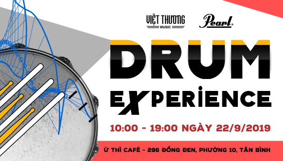 Chương trình Drum Experience Diễn Ra Ngày 22/9/2019 có Gì HOT?