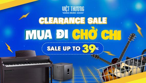 Chương trình Clearance Sale - Mua đi chờ chi từ ngày 20/7/2019