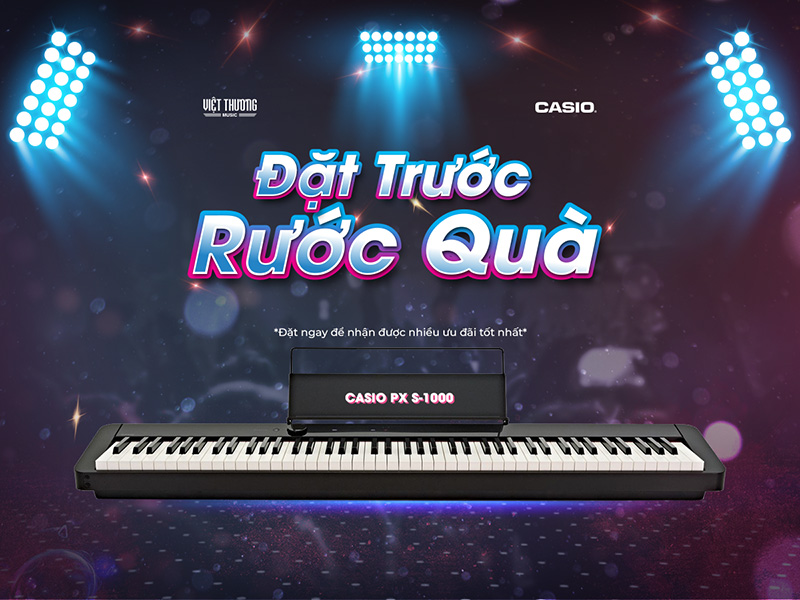 chương trình đặt trước piano điện px-s1000 tại Việt thương music